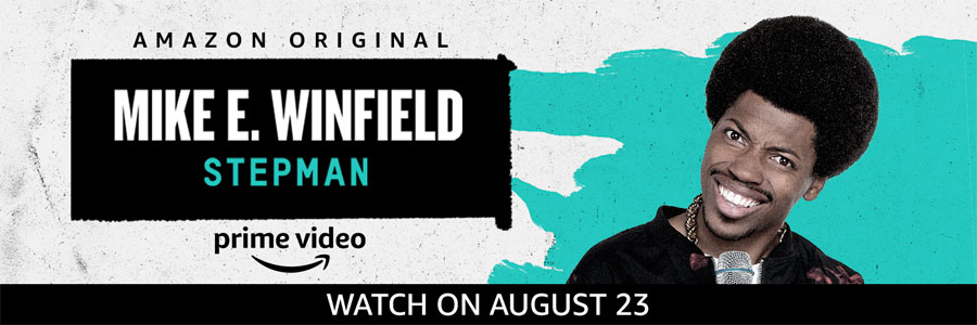 Mike E. Winfield: StepMan Streaming on Amazon Prime Video August 23rd